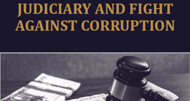 Judiciary and fight against corruption – monitoring report